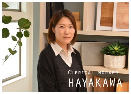 Clerical worker HAYAKAWA